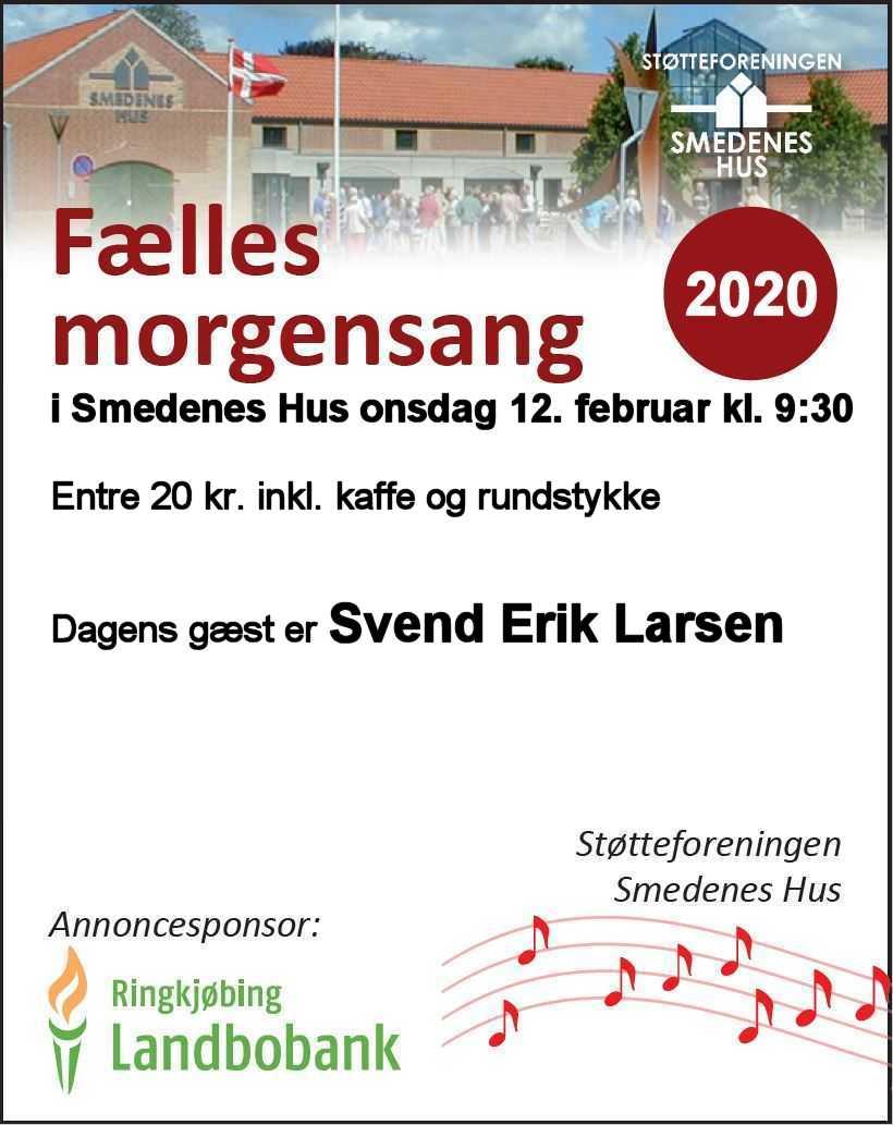 Fælles morgensang med Svend Erik Larsen